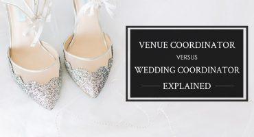 Wedding Coordinator vs Venue Coordinator, why brides should hire both a wedding planner and a venue coordinator