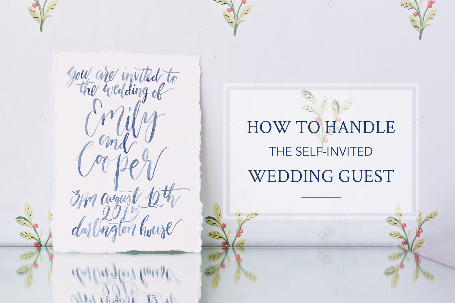 How to Handle the Self-Invited Wedding Guest