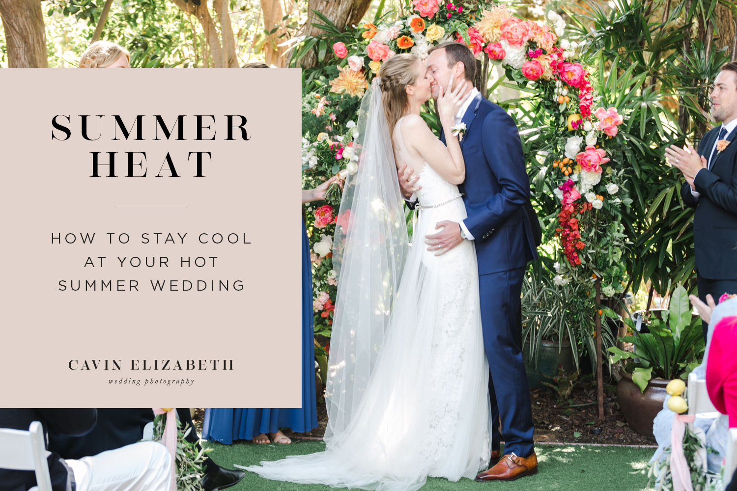 5 Tips for Staying Cool During Hot Weddings