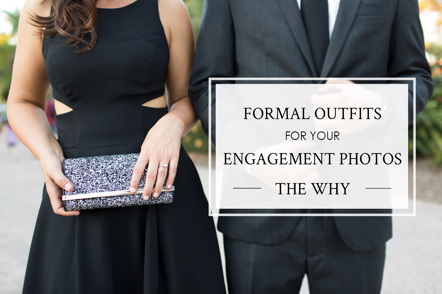 Black dress engagement photos - Black Dress Engagement Photos 5 Reasons Why Formal Engagement Outfits Make For The Most Beautiful