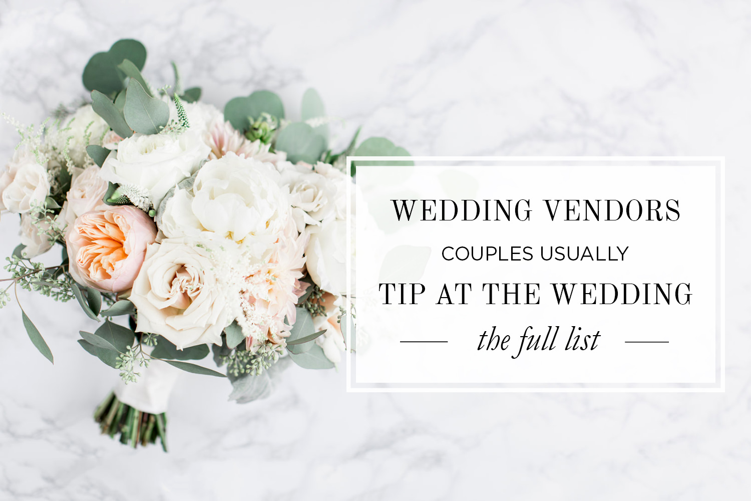 A couples guide to which wedding vendors should be tipped what wedding vendors should be tipped see the list of who should be tipped junglespirit Image collections