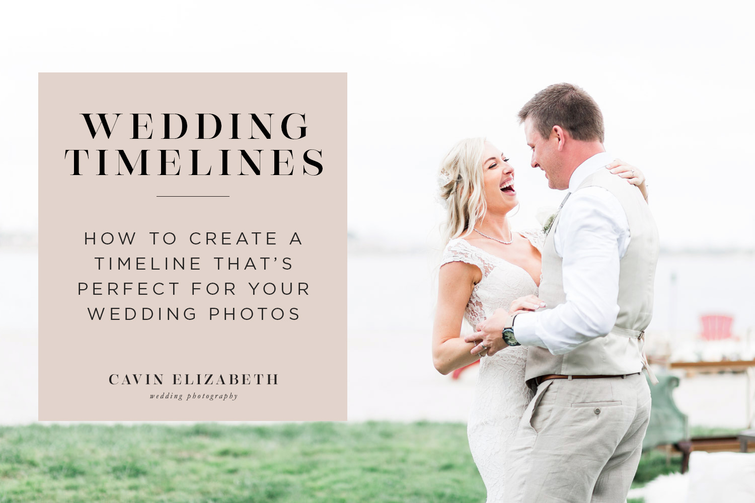 How to Make a Wedding Timeline with Photography as a Priority