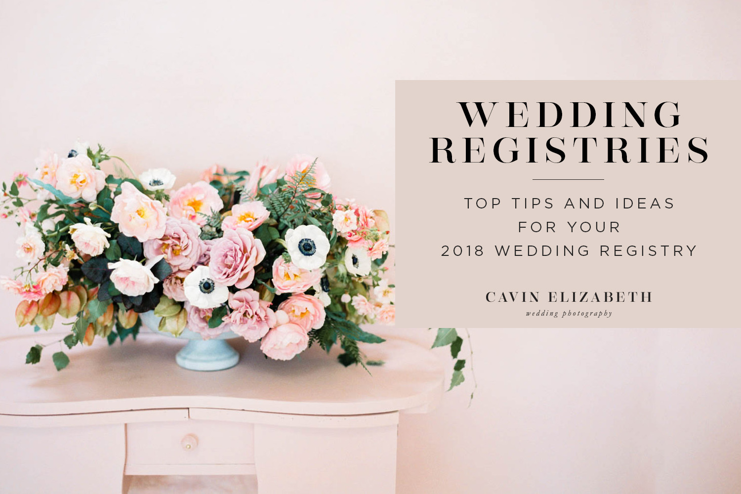 Top wedding registry ideas and tips for 2018 weddings for Popular wedding registry locations