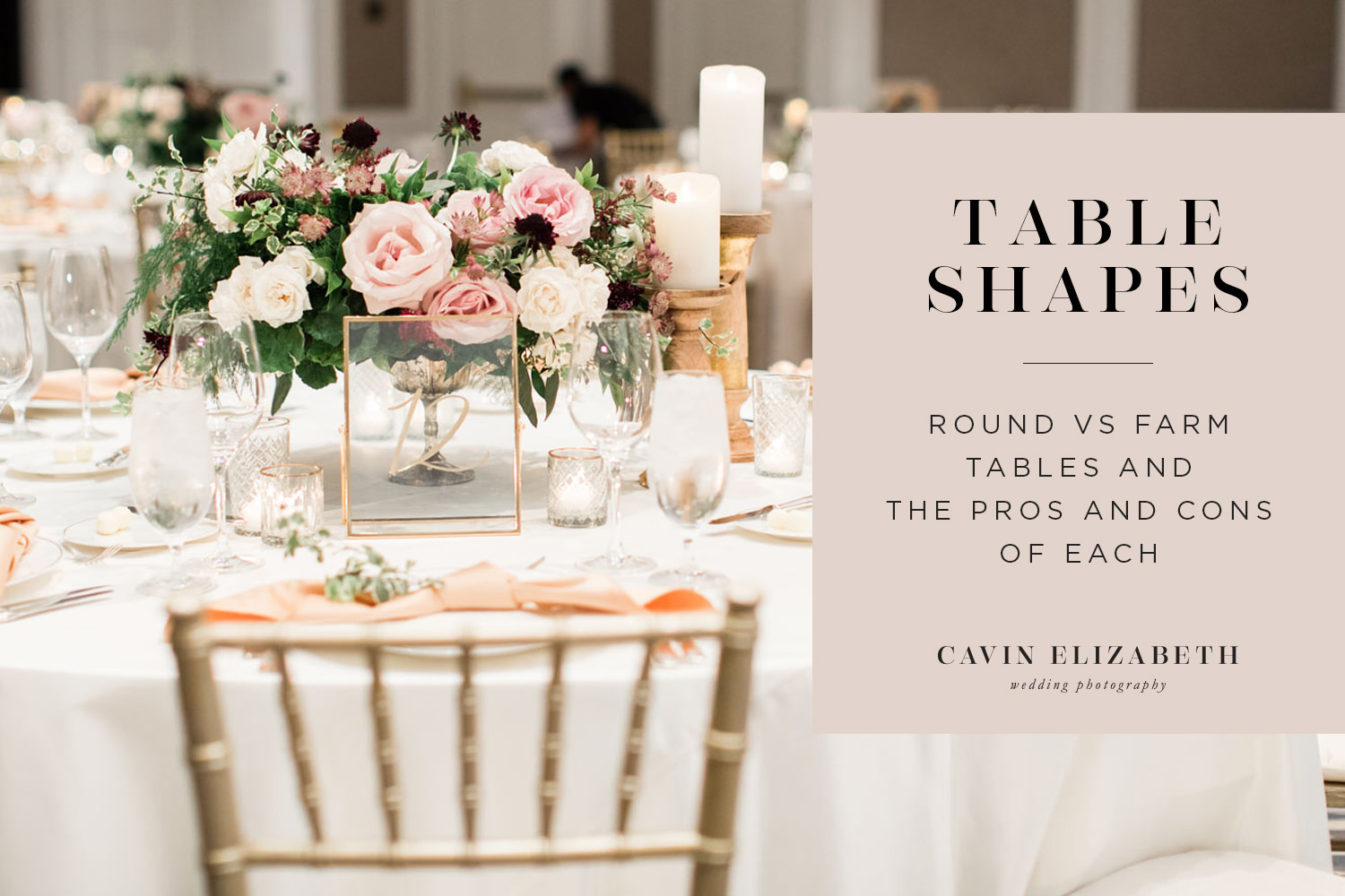 Wedding Reception Table Shapes