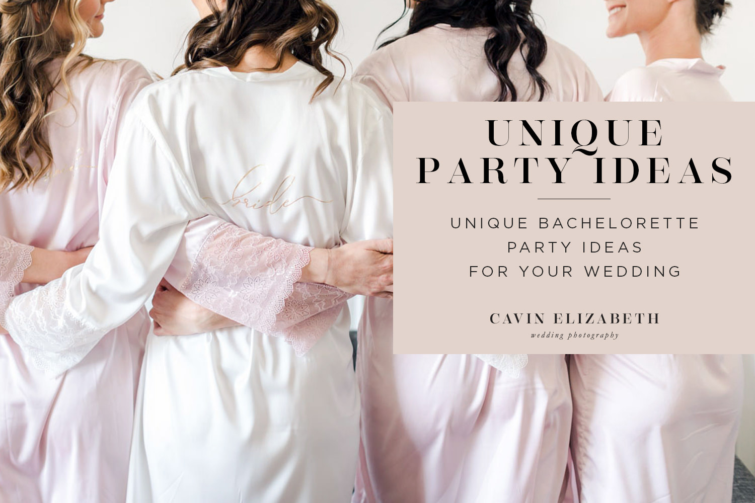 Shake Things up with These 4 Unique Bachelorette Party Ideas