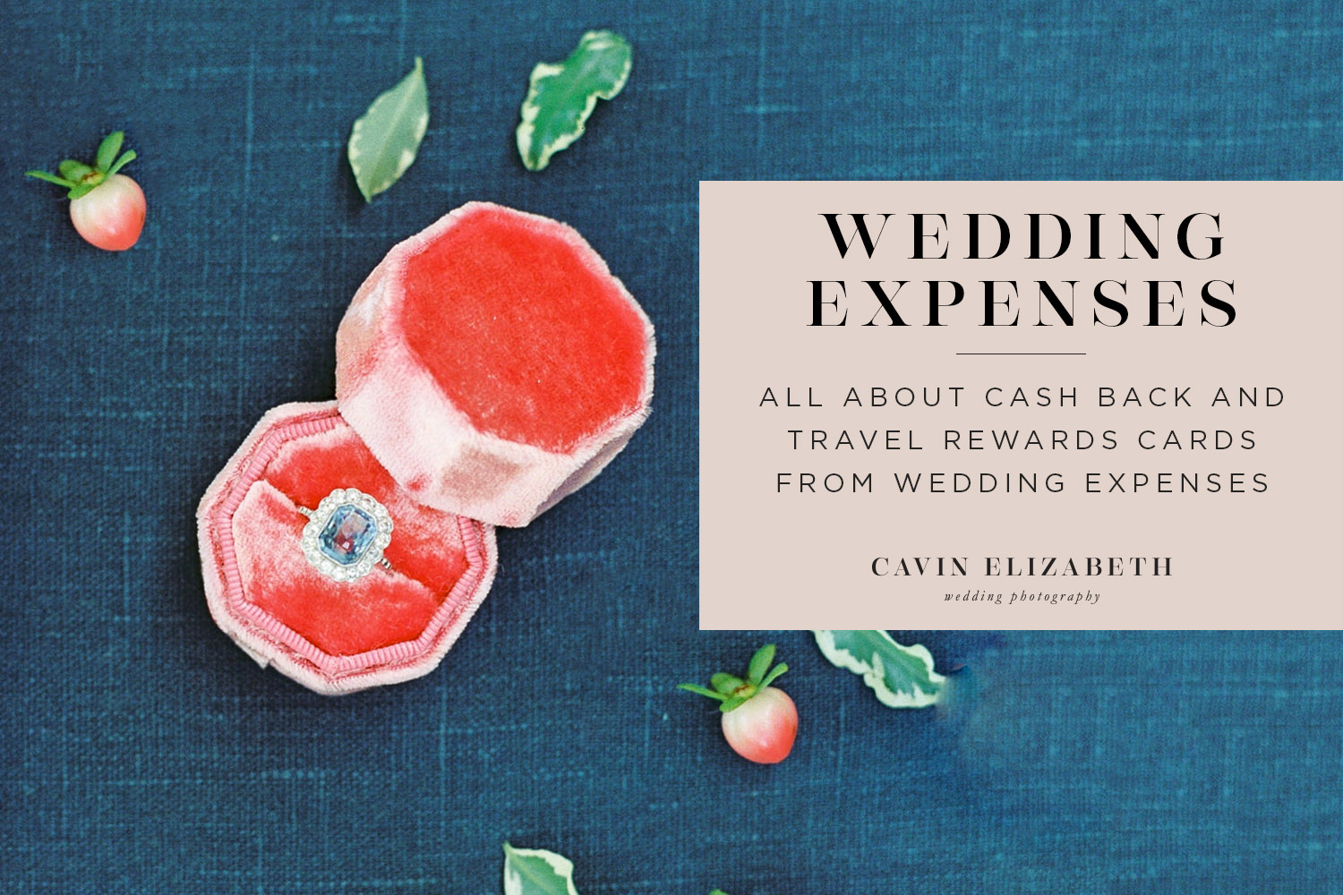 Wedding Expenses with Credit Cards: Cash Back and Travel Rewards Cards for weddings