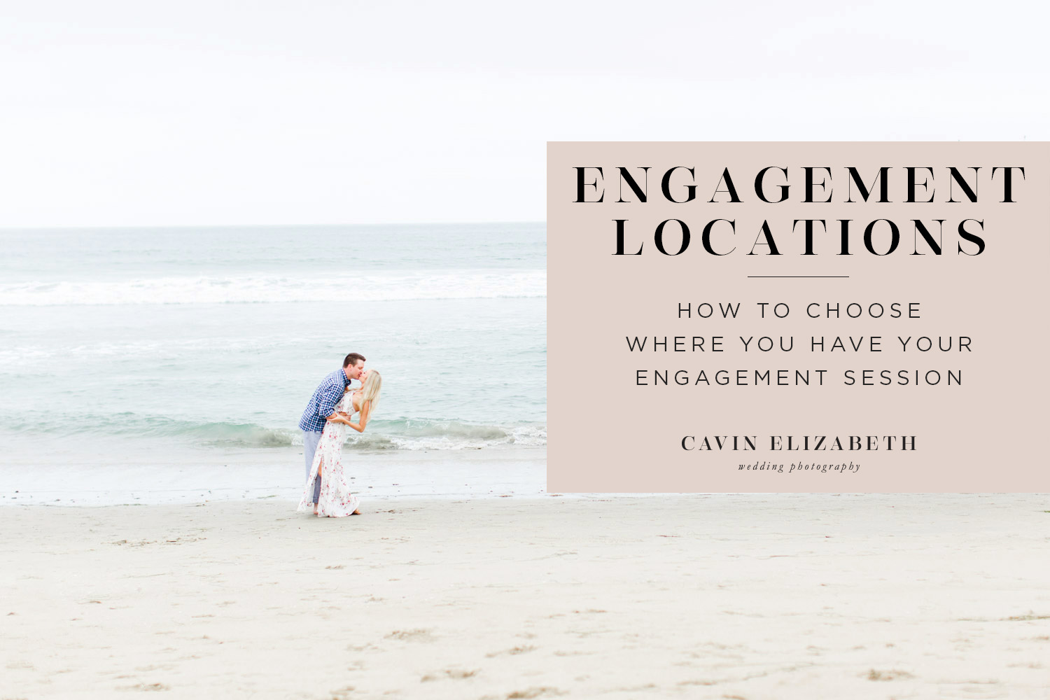 Choosing Your Engagement Photography Locations in San Diego