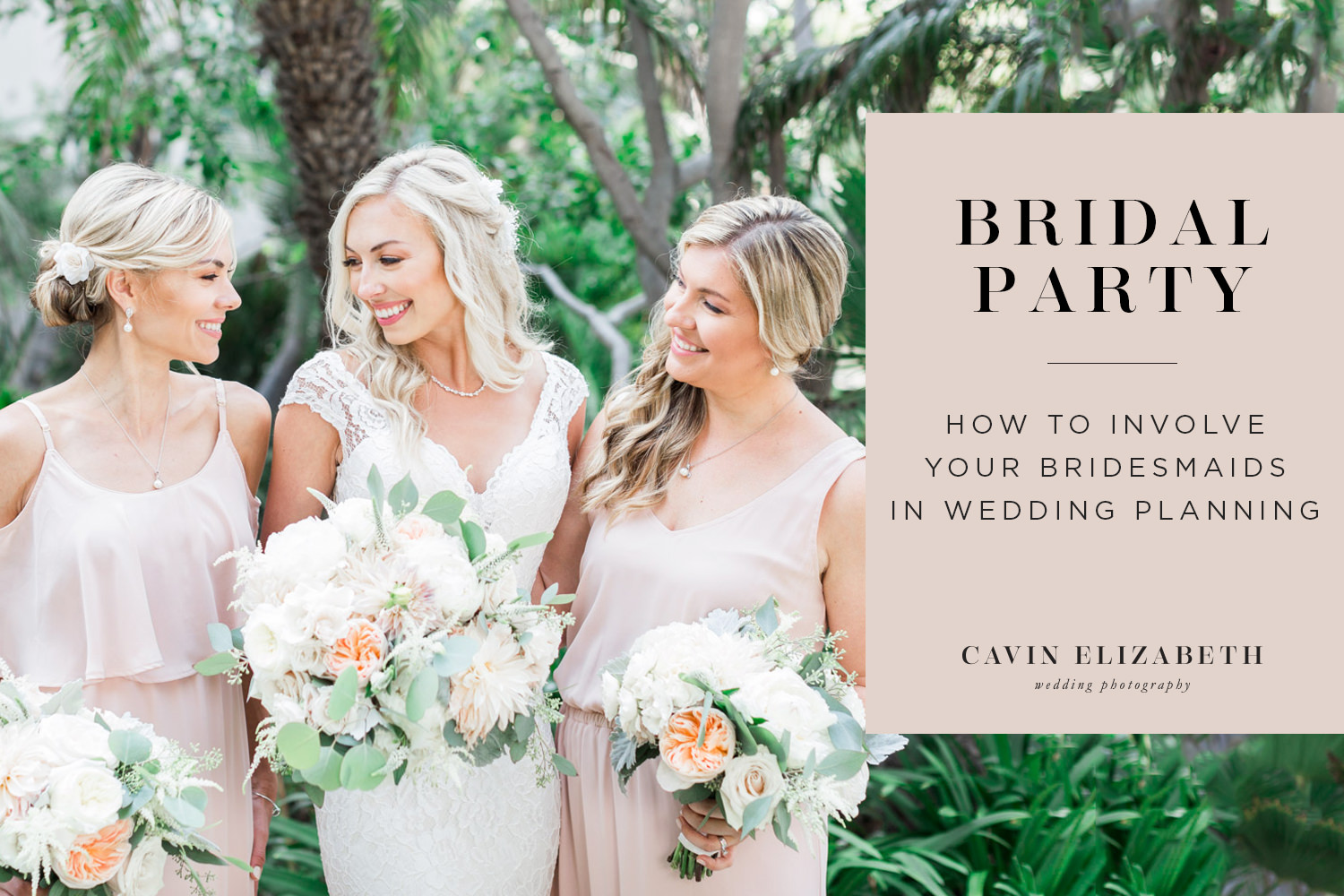 Fun Ways to Get Your Bridesmaids Involved in Wedding Planning, How your bridesmaids can help you with planning your wedding