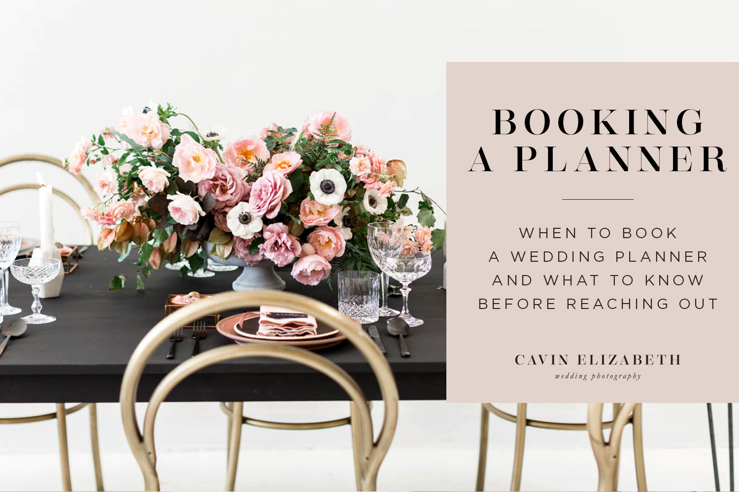 When to Book Your Wedding Planner and What to Know before reaching out to them, how soon to book full service or month of wedding planner/coordinator