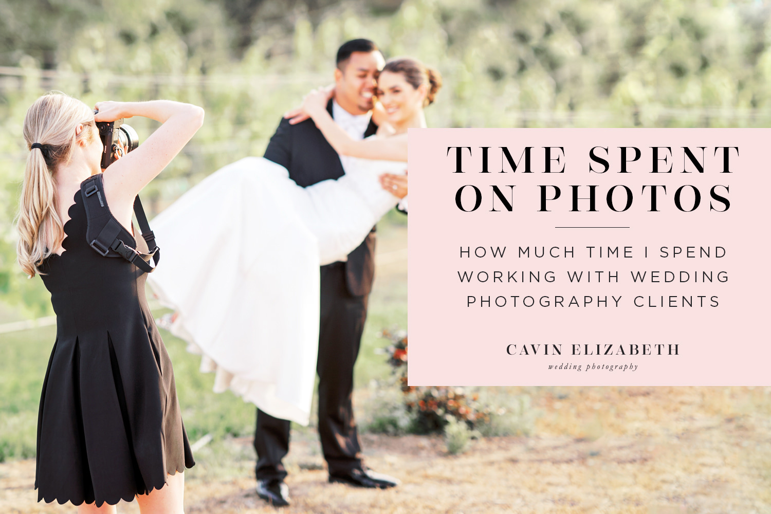 The Actual Time Wedding Photographers Spend on Each Couple