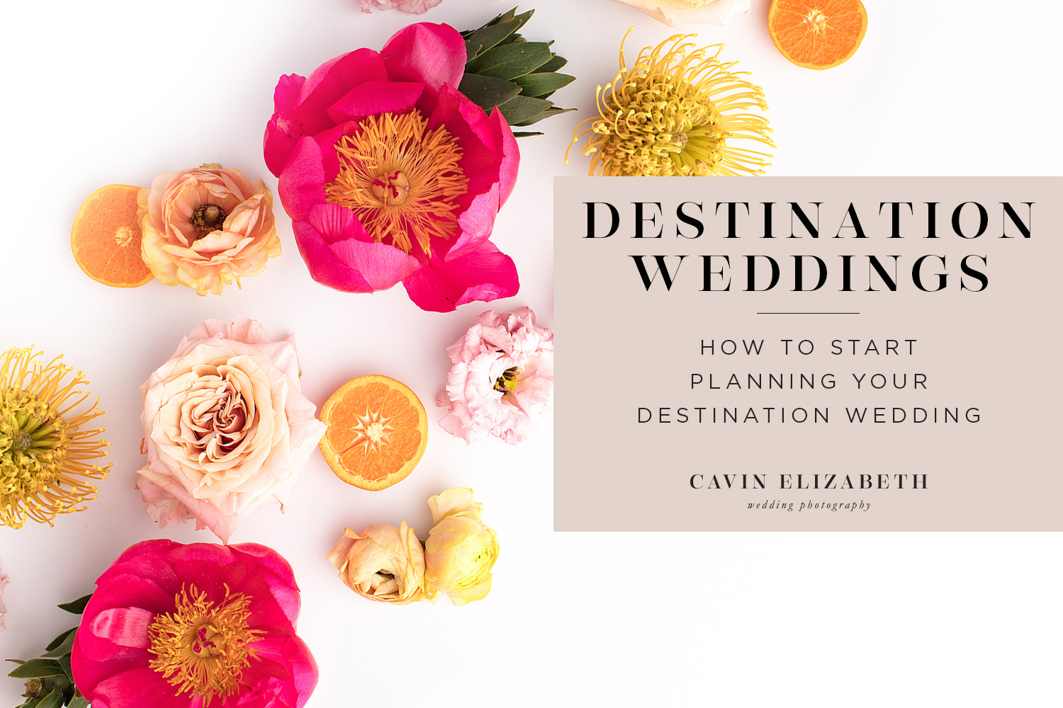 How to Plan a Destination Wedding That's Fun for You and Your Guests