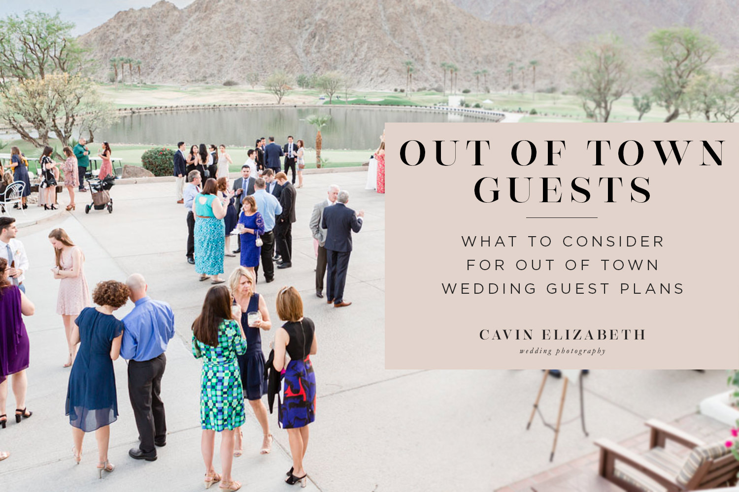 What to Consider for Out of Town Wedding Guests: Plans and Logistics. How to make traveling guests' lives easier for the wedding weekend.