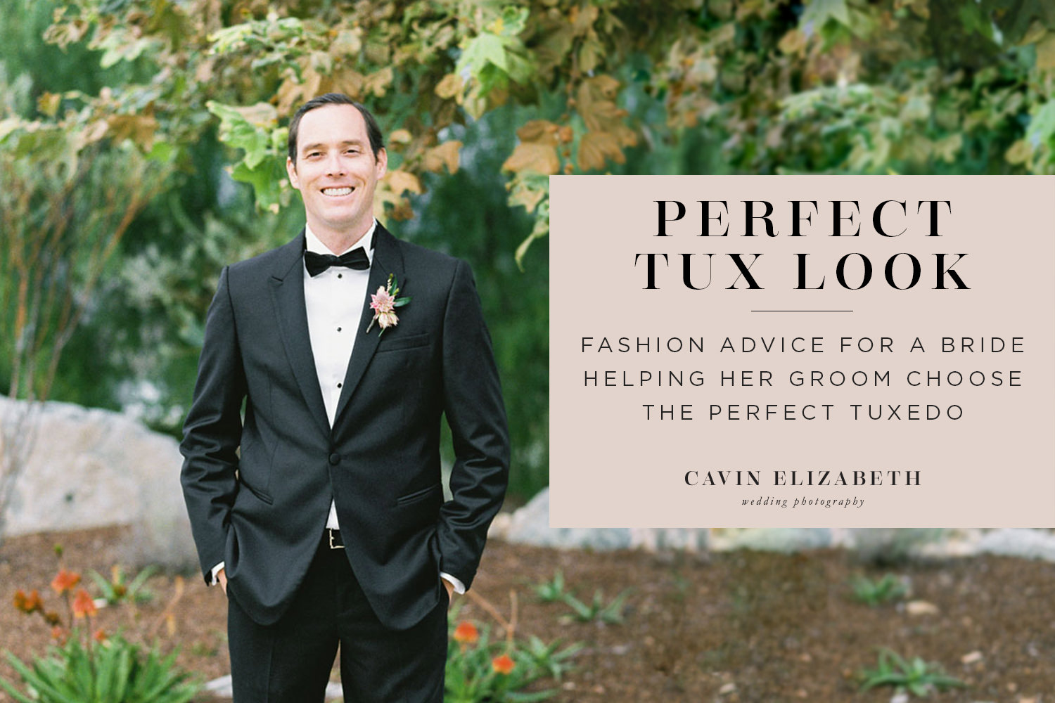 Fashion Advice for a Bride Helping Her Groom Choose the Perfect Tuxedo