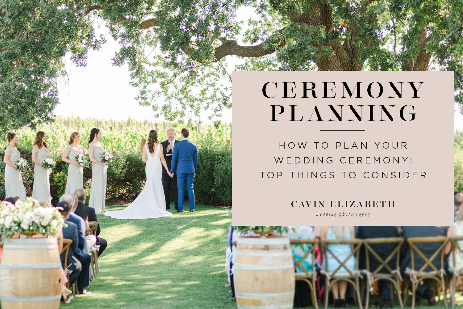 How to Plan Your Wedding Ceremony: Key Ceremony Elements