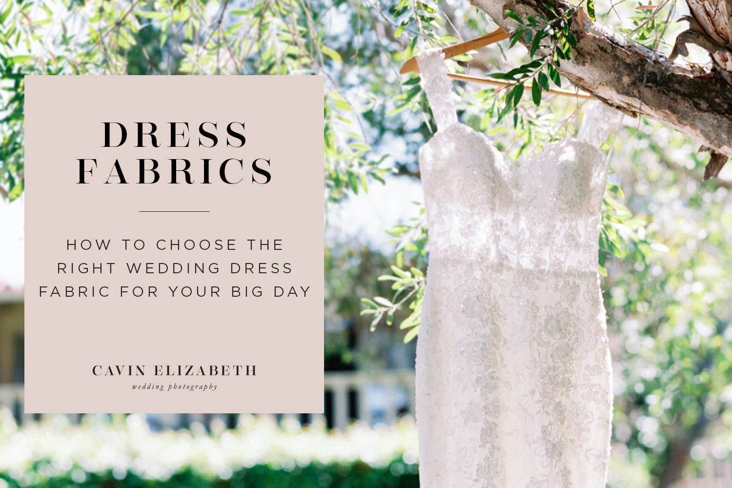 How to Choose the Right Wedding Dress Fabric For Your Big Day