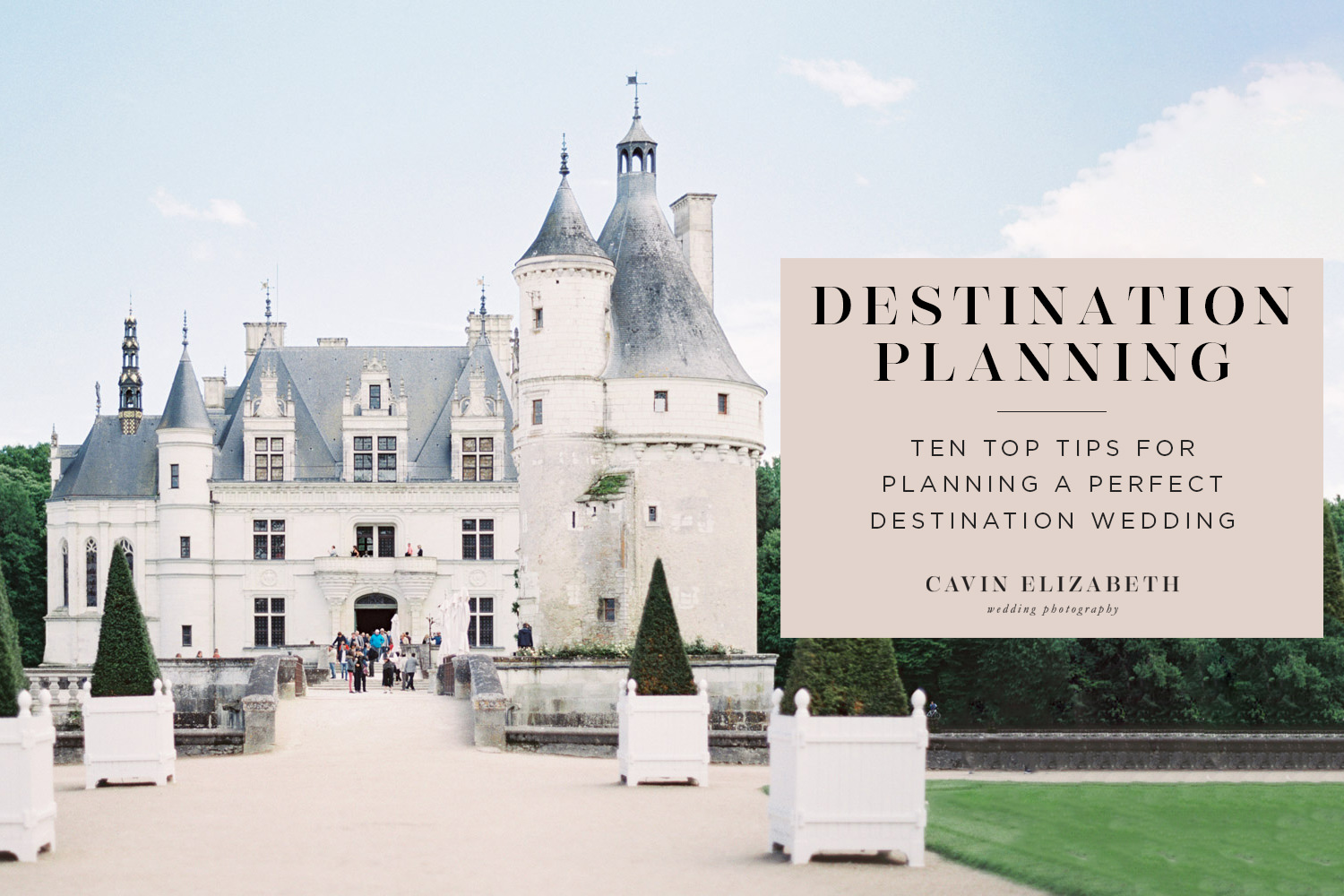 10 Tips for Planning a Perfect Destination Wedding