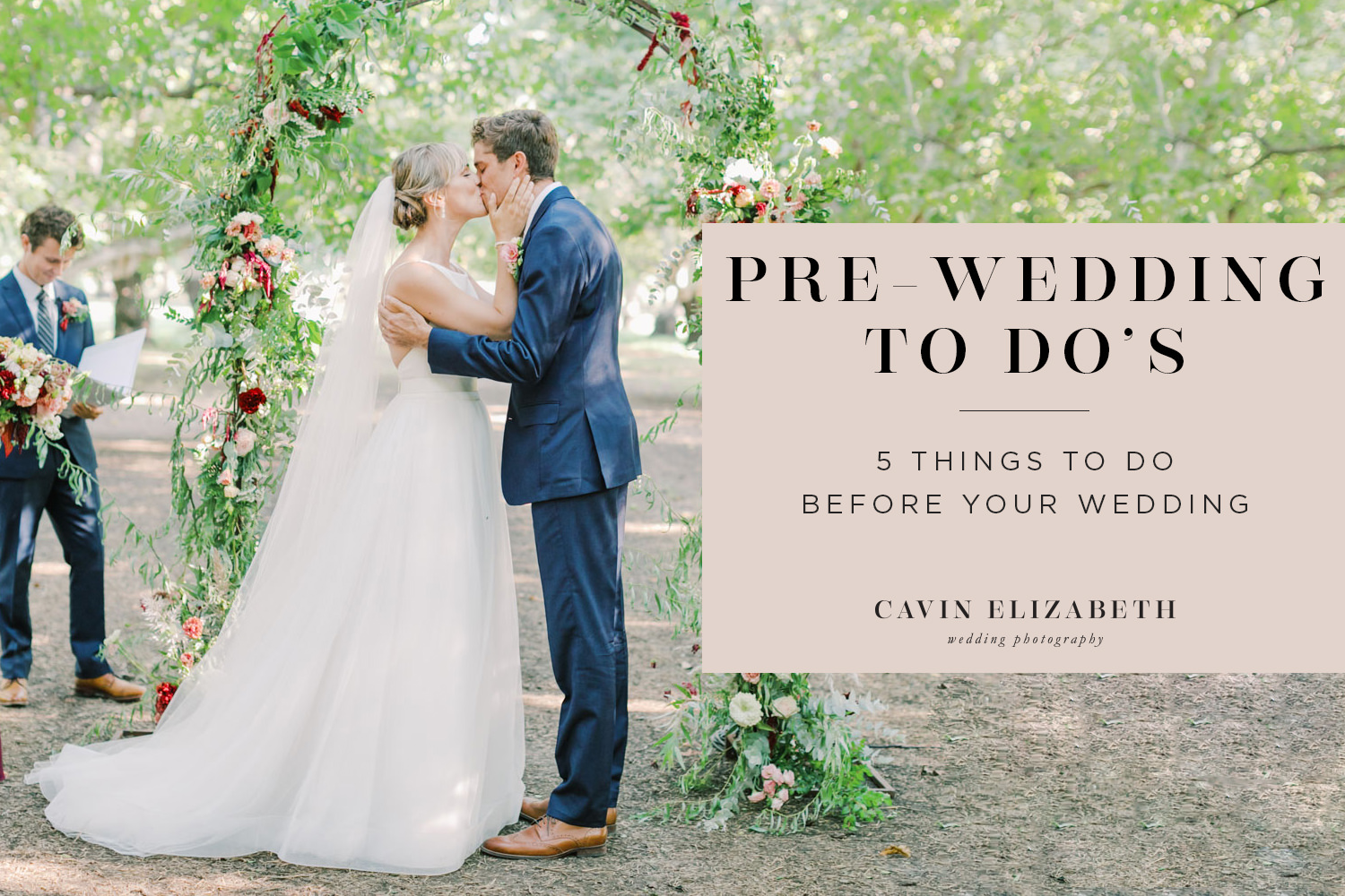 5 Things to Do Before Your Wedding-Wedding Preparation Tips to help ensure you are prepared for the wedding day.