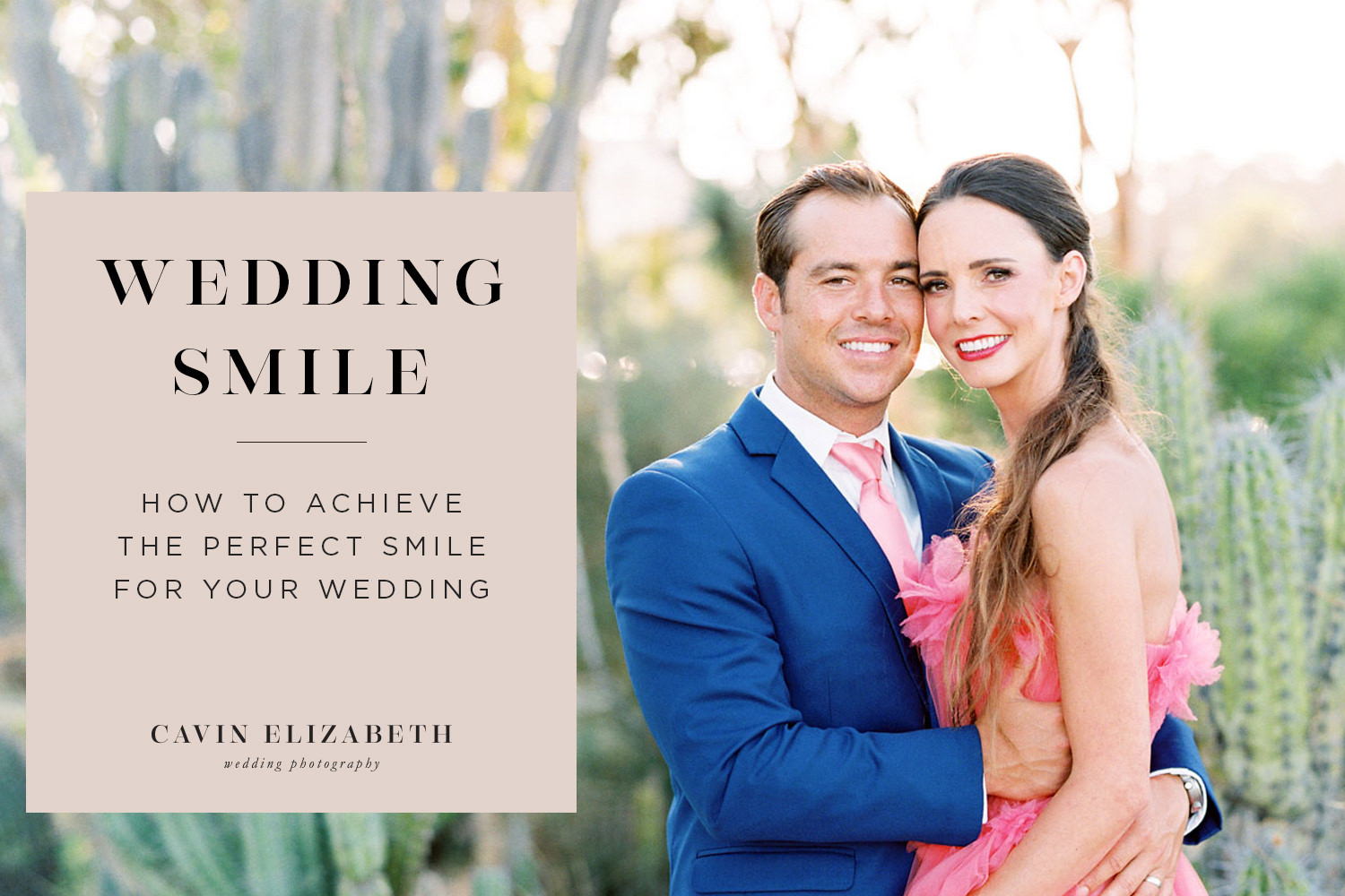 How to Achieve the Perfect Smile for Your Wedding. Natural smiles in photos that look beautiful.