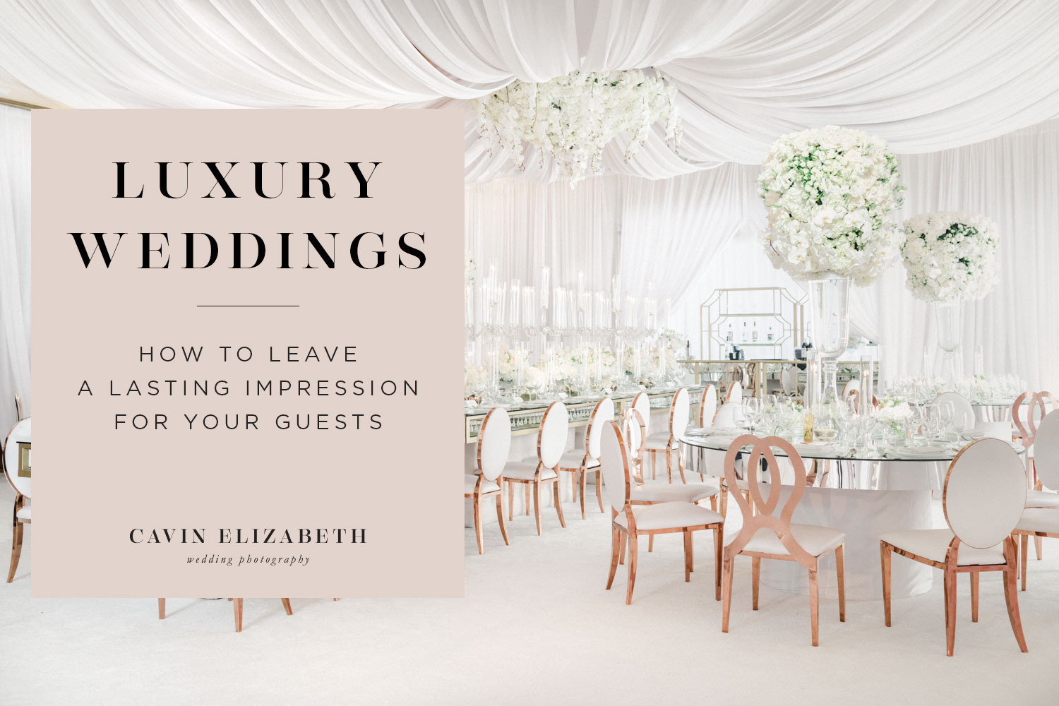 San Diego Luxury Weddings: Leave a Lasting Impression for Guests